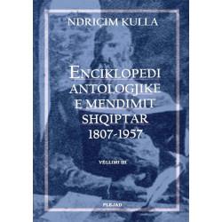 Enciklopedi antologjike e mendimit shqiptar 1807-1957, Ndricim Kulla, vol. 1