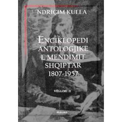 Enciklopedi antologjike e mendimit shqiptar 1807-1957, Ndricim Kulla, vol. 2