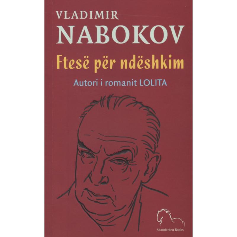 Ftese per ndeshkim, Vladimir Nabokov