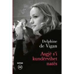 Asgje s'i kundervihet nates, Delphine de Vigan