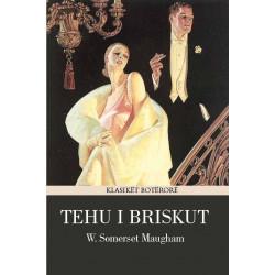 Tehu i briskut, W. Somerset Maugham