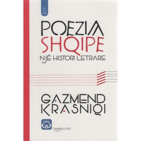 Poezia shqipe, nje histori letrare, Gazmend Krasniqi