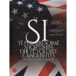 Si te permiresojme shqiptimin dhe te folurit e anglishtes, Bato Bega, Sokol Bega