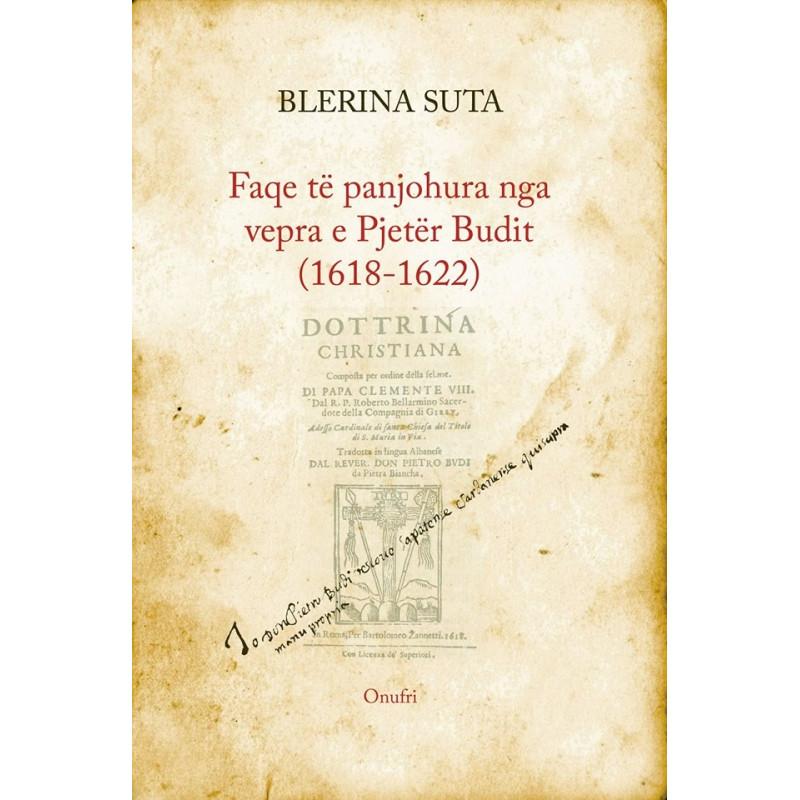 Faqe te panjohura nga vepra e Pjeter Budit, Blerina Suta