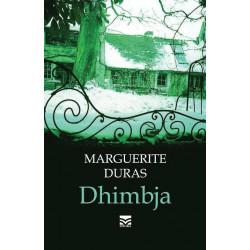 Dhimbja, Marguerite Duras