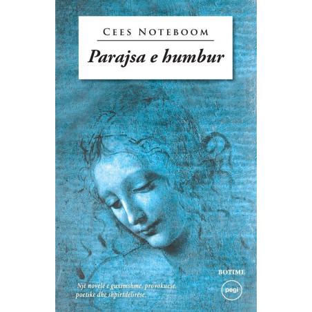 Parajsa e humbur, Cees Noteboom