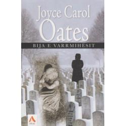 Bija e varrmihesit, Joyce Carol Oates