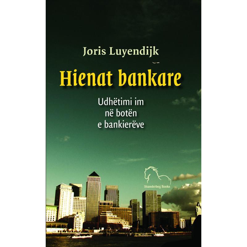 Hienat bankare, Joris Luyendijk