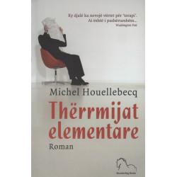 Therrmijat elementare, Michel Houellebecq