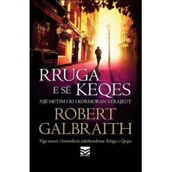 Rruga e se keqes, Robert Galbraith