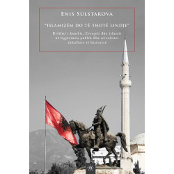 Islamizem do te thote lindje, Enis Sulstarova