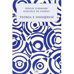 Teoria e shoqerise, Niklas Luhmann, Raffaele de Giorgi