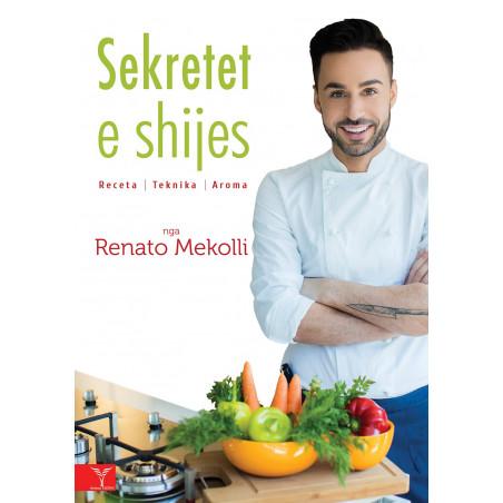Sekretet e shijes, Renato Mekolli
