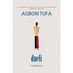 Dueli, Agron Tufa