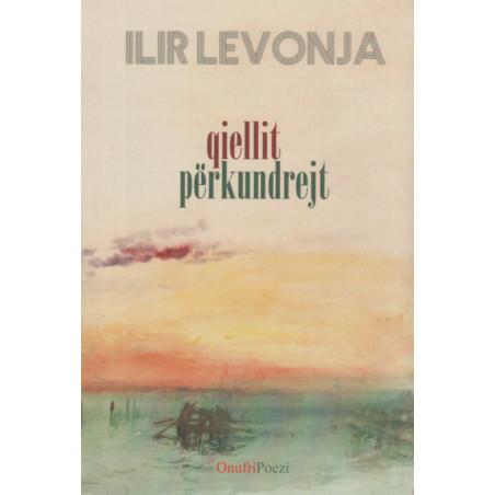 Qiellit perkundrejt, Ilir Levonja