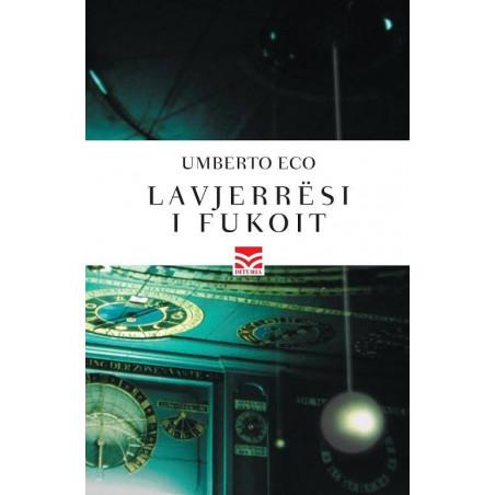 Lavjerresi i Fukoit, Umberto Eco