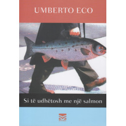 Si te udhetosh me nje salmon, Umberto Eco