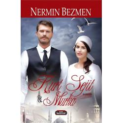 Kurt Sejit dhe Murka, Nermin Bezmen