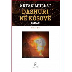Dashuri ne Kosove,  Artan Mullaj