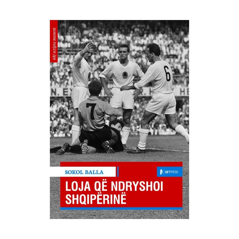 Loja qe ndryshoi Shqiperine, Sokol Balla