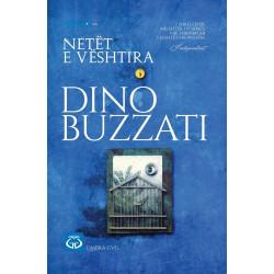 Netet e veshtira, Dino Buzzati