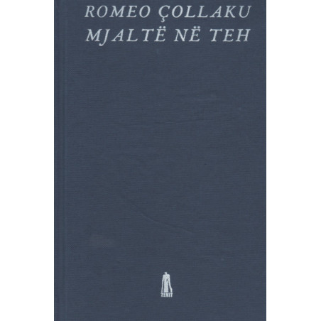 Mjalte ne teh, Romeo Collaku
