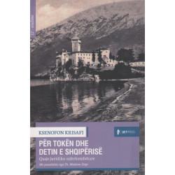 Per token dhe detin e Shqiperise, Ksenofon Krisafi