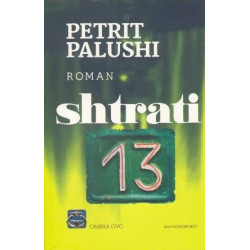 Shtrati 13, Petrit Palushi