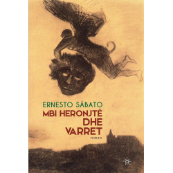 Mbi heronjte dhe varret, Ernesto Sabato