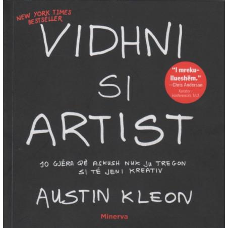 Vidhni si artist, Austin Kleon