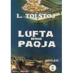 Lufta dhe paqja, pjesa e pare, L. N. Tolstoj