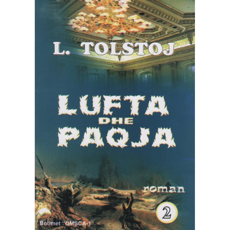 Lufta dhe paqja, pjesa e dyte, L. N. Tolstoj