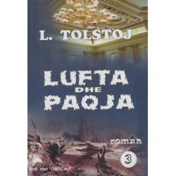 Lufta dhe paqja, pjesa e trete, L. N. Tolstoj