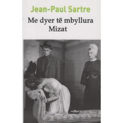 Me dyer te mbyllura, Mizat, Jean - Paul Sartre