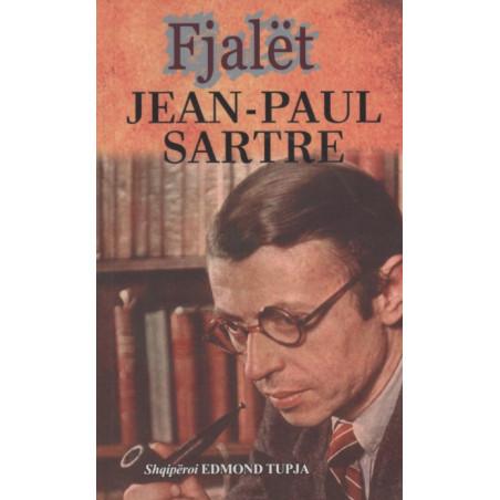 Fjalet, Jean-Paul Sartre