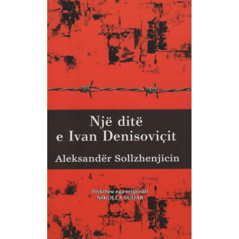 Nje dite e Ivan Denisovicit, Aleksander Sollzhenjicin