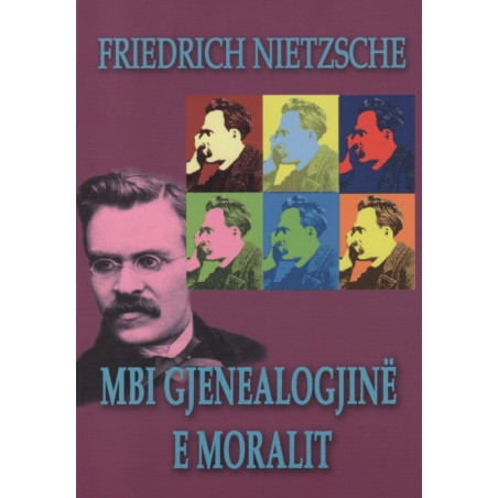 Mbi gjenealogjine e moralit, Friedrich Nietzsche
