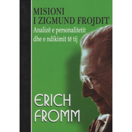 Misioni i Zigmund Frojdit, Erich Fromm