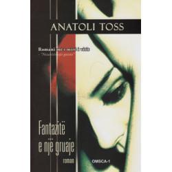 Fantazite e nje gruaje, Anatoli Toss