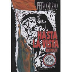 Hasta la vista, Petro Marko