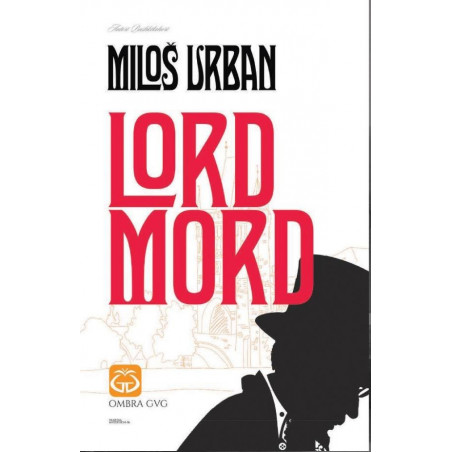 Lord Mord, Milos Urban
