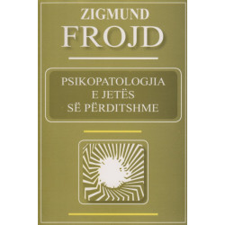 Psikopatologjia e jetes se perditshme, Zigmund Frojd