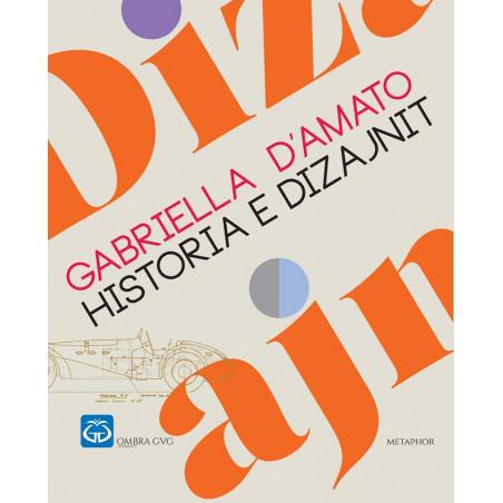 Historia e Dizajnit, Gabriella D'Amato