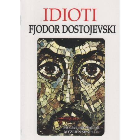 Idioti, Fjodor Dostojevski