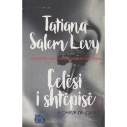 Celesi i shtepise, Tatiana Salem Levy