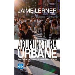 Akupunktura urbane, Jaime Lerner