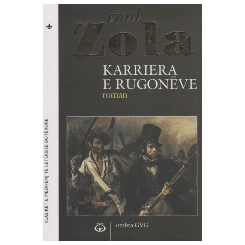 Karriera e Rugoneve, Emil Zola