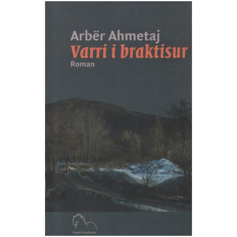 Varri i braktisur, Arber Ahmetaj