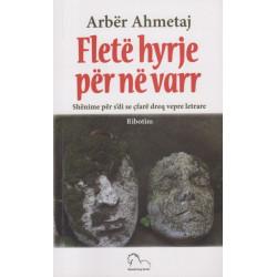 Flete hyrje per ne varr, Arber Ahmetaj