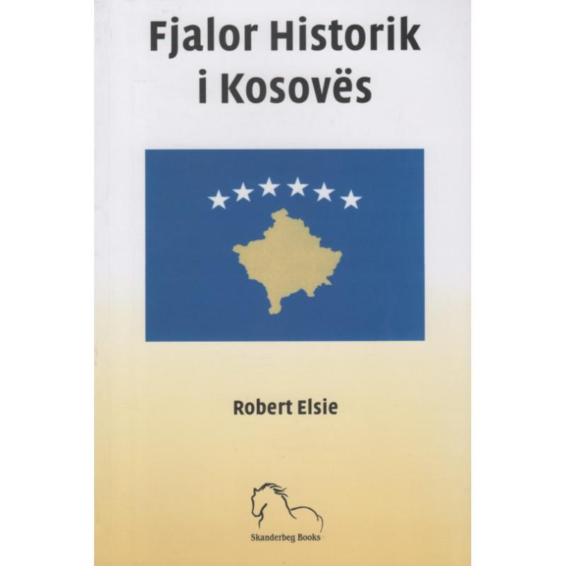 Fjalor Historik i Kosoves, Robert Elsie